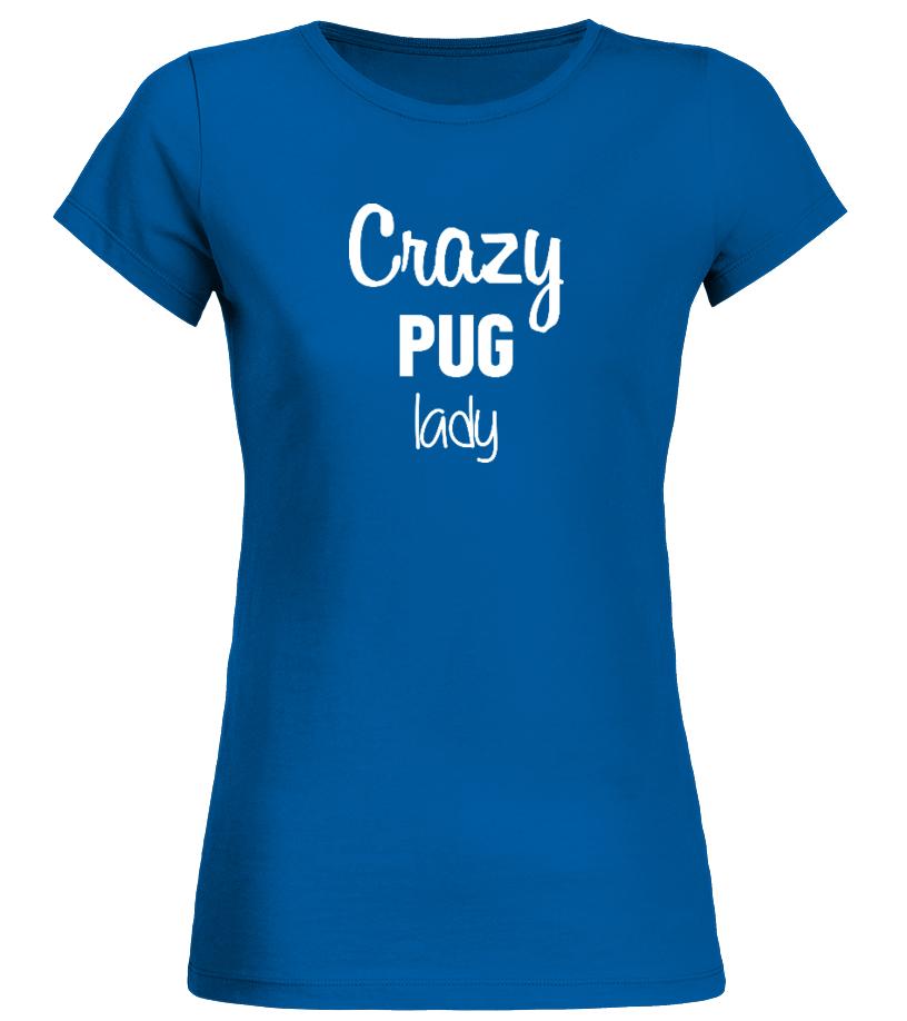 Crazy Pug Lady - Limited Edition