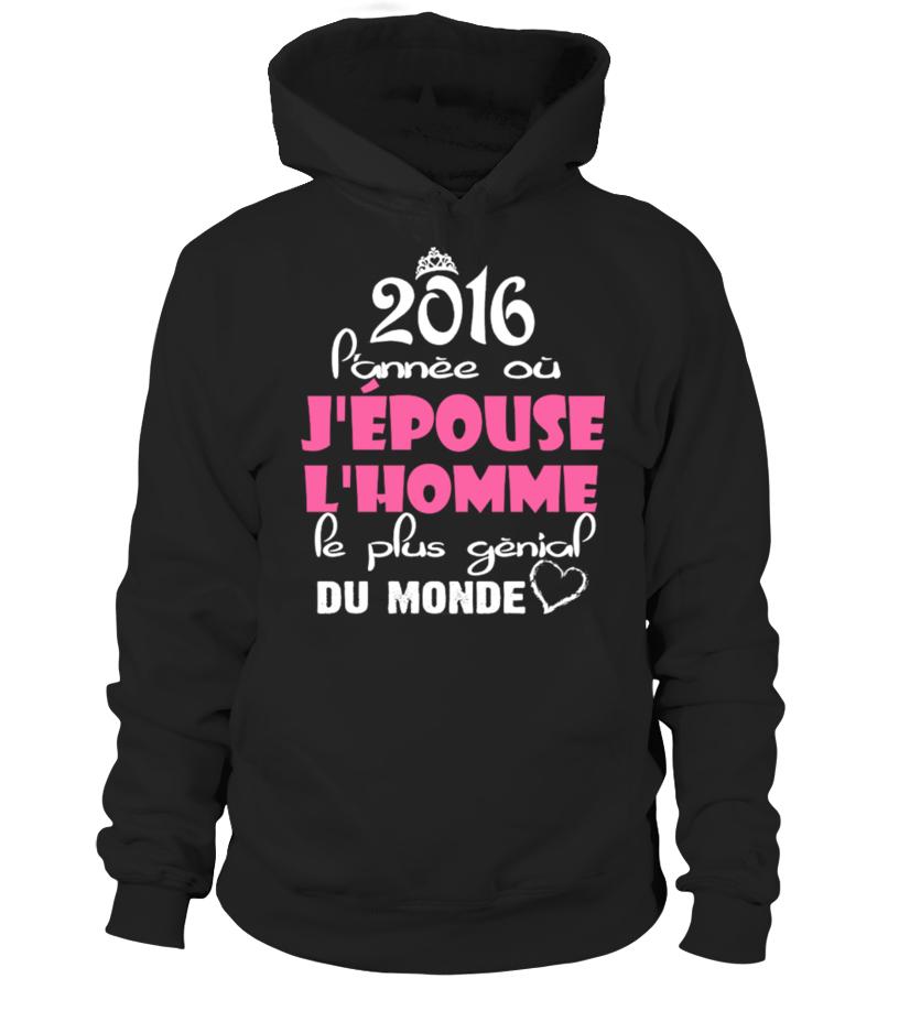 2016 P'annèe où j'épouse j'homme pe plus gènial du monde tshirt