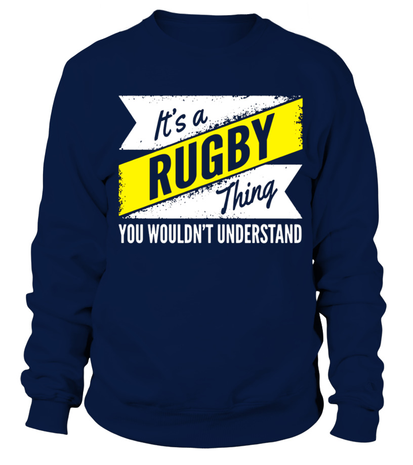 Rugby Thing Wouldn t Understand T Shirt