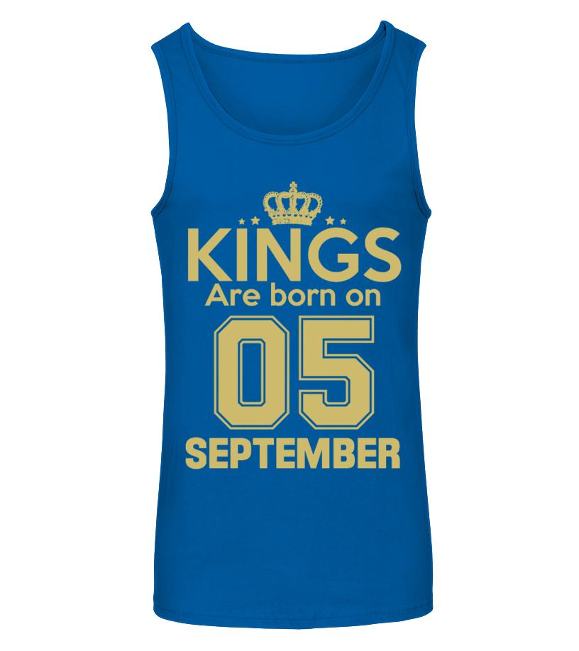 KINGS ARE BORN ON 05 SEPTEMBER