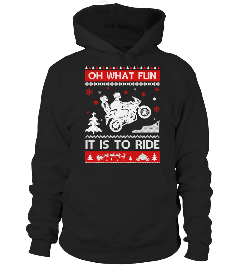 Funny Christmas - Motorbike Sweater Christmas Oh What Fun It Is To Ride T-Shirt T-Shirt Hoodie Unisex