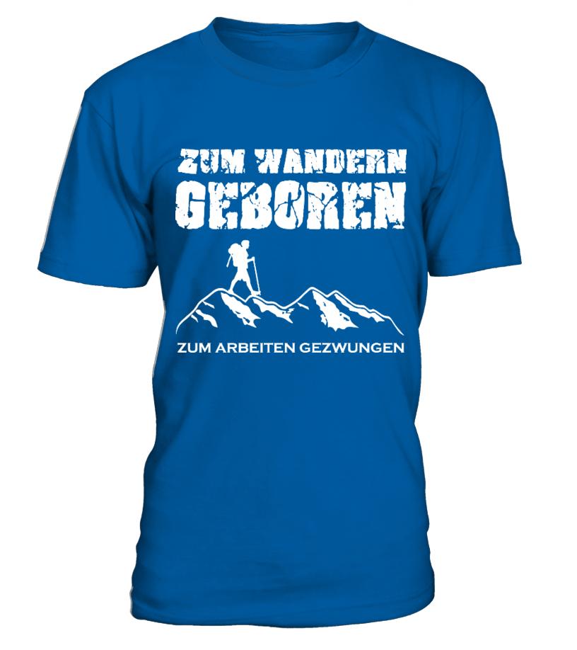 Zum Wandern geboren... - T-Shirt Hoodie