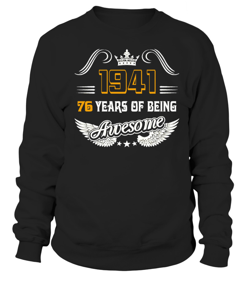 76 YEARS OF BEING AWESOME