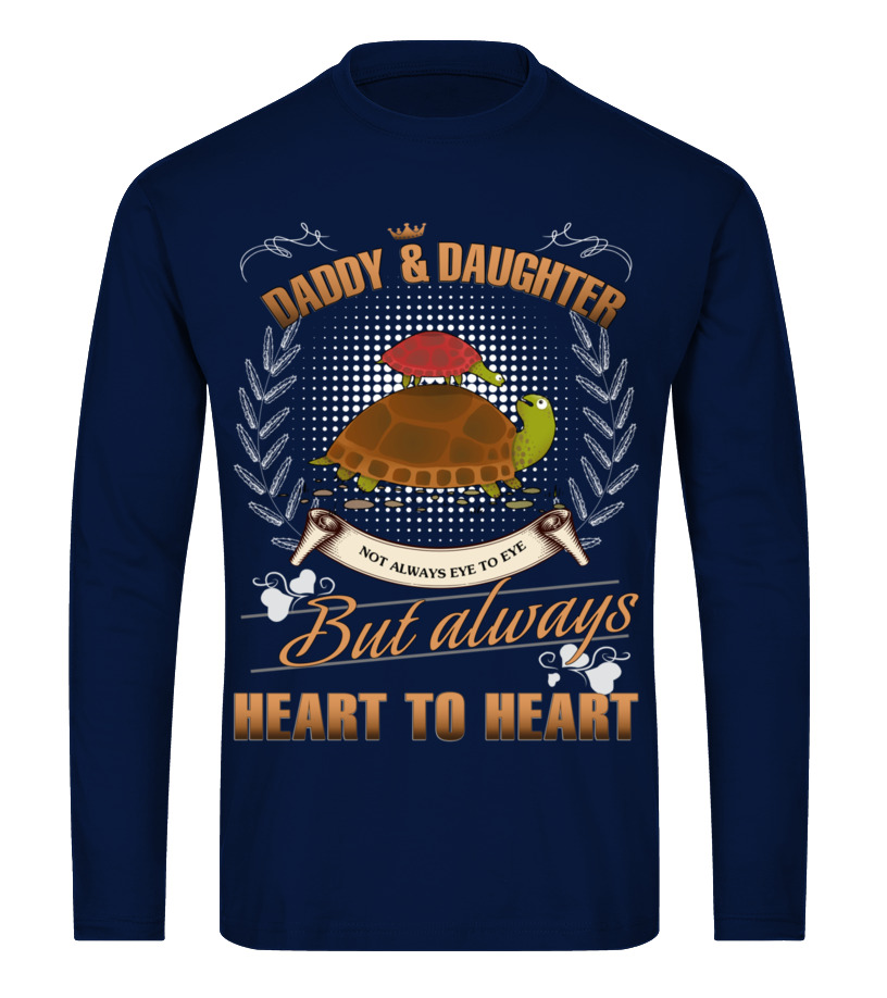 Amazing Father - TURTLE DADDY AND DAUGHTER NOT ALWAYS EVE Long sleeved T-shirt Unisex