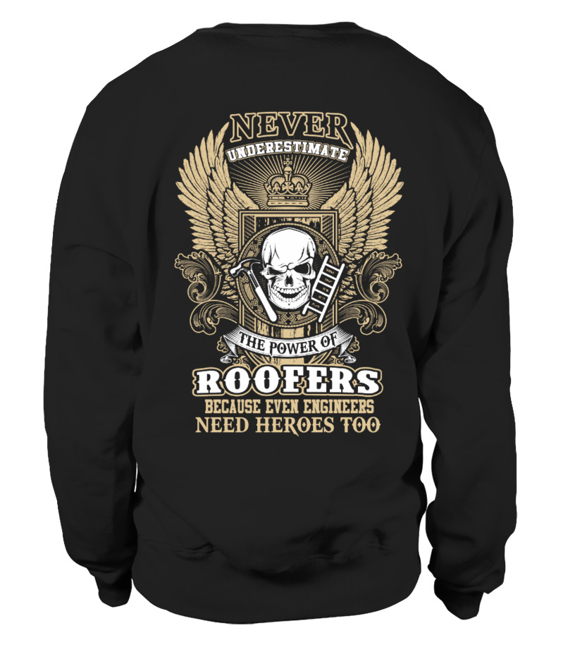 8433c63f Awesome Roofer Jobs T-Shirts For You - ROOFER Sweatshirt Unisex