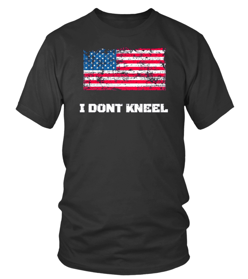Pround American I Don't Kneel shirt