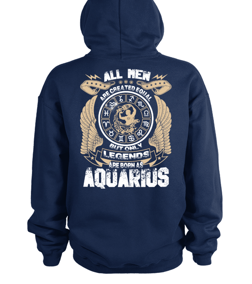 Legends Are Born as Aquarius Hoodie