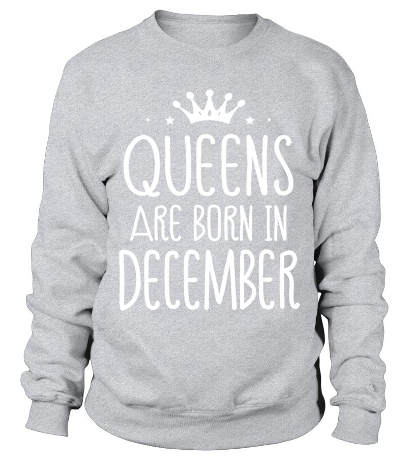 6e1b6d83 Best Queens Are Born In December Birthday T Shirt birthday gift Shirts,  Hoodies Sweatshirt Unisex