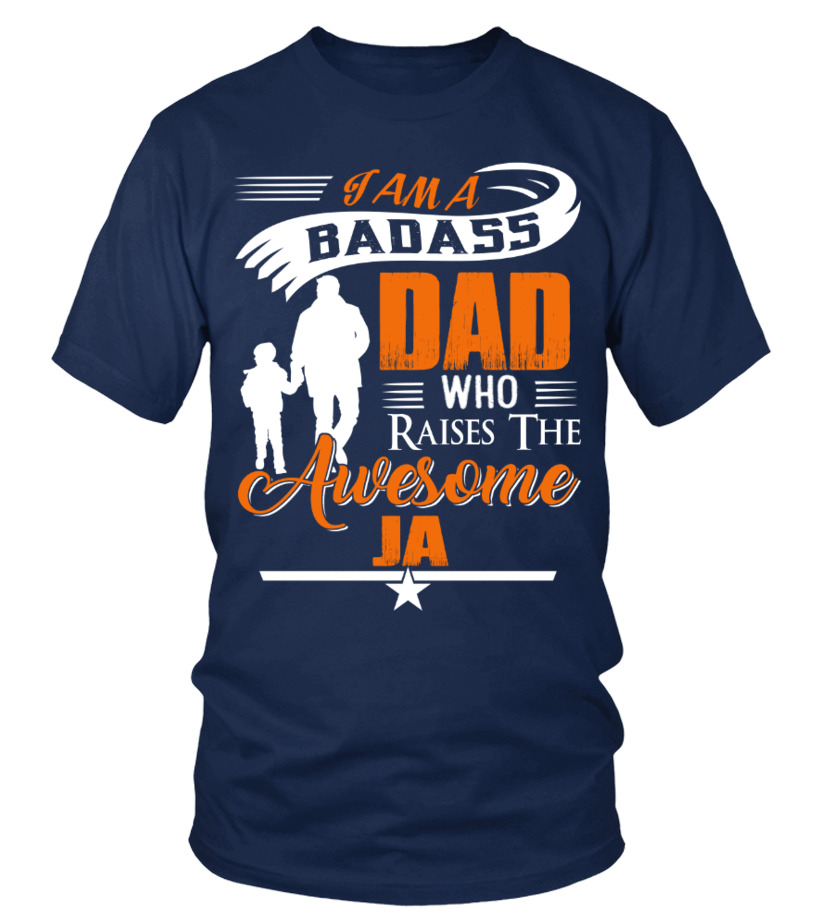 Badass Dad Who Raise Ja