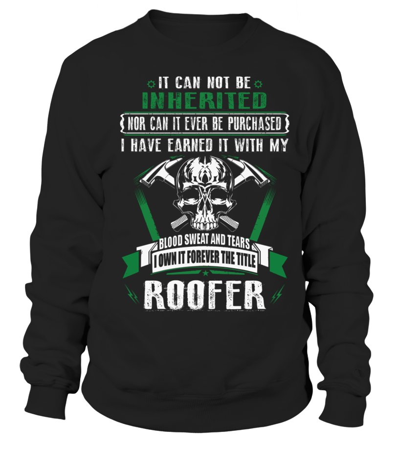 Awesome Roofer - ROOFER Sweatshirt Unisex