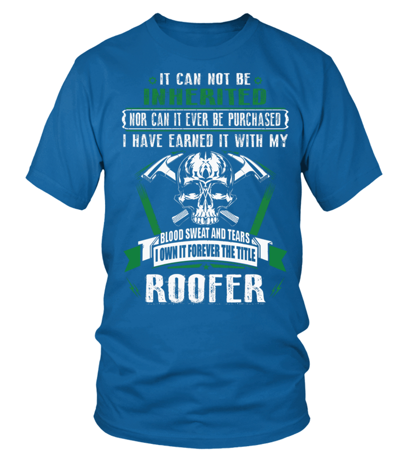 Awesome Roofer - ROOFER Round neck T-Shirt Unisex
