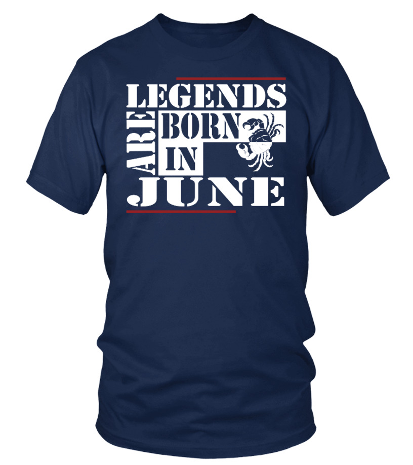 Legends are born JUNE CANCER Shirts