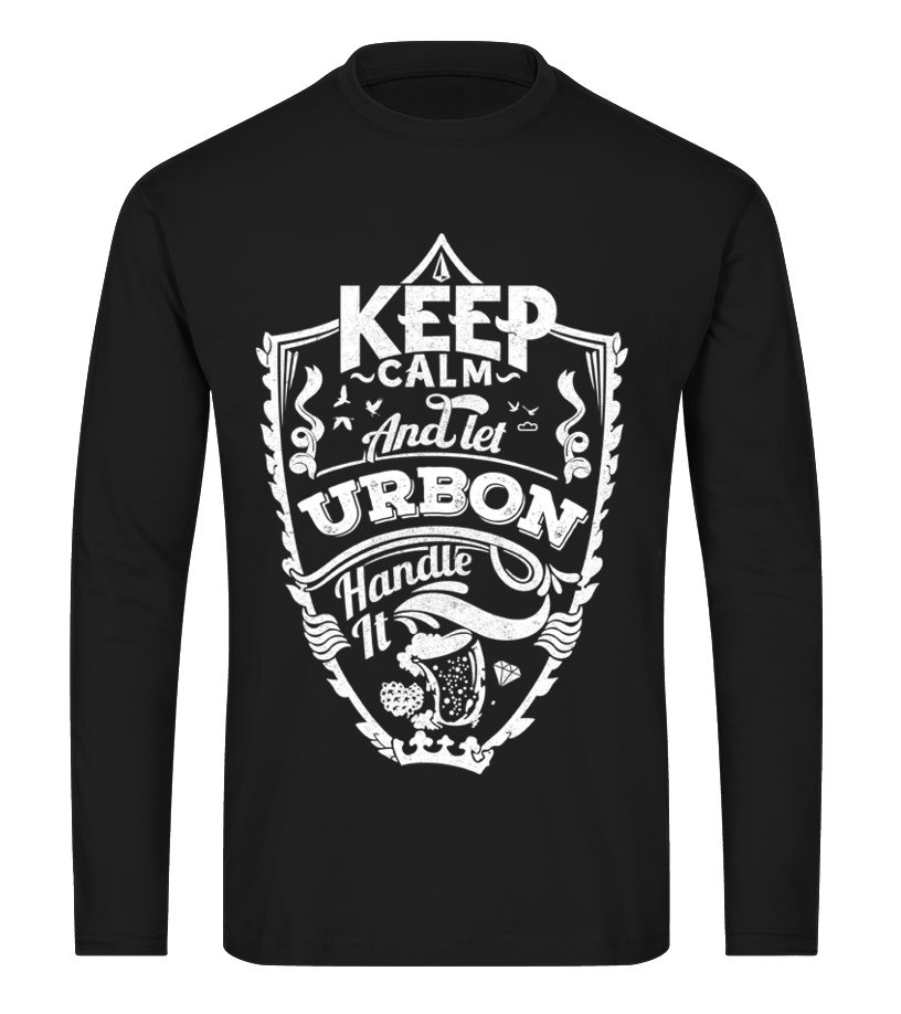 URBON Keep Calm And Let  Handle It