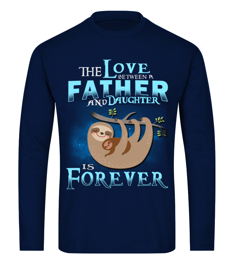 Shop Father T-Shirt - SLOTH DAD THE LOVE BETWEEN FATHER AND DA Long sleeved T-shirt Unisex