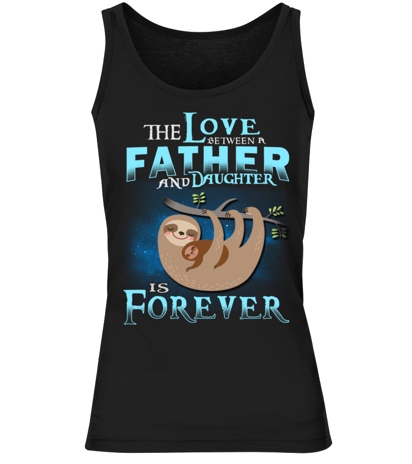Shop Father T-Shirt - SLOTH DAD THE LOVE BETWEEN FATHER AND DA Tank top Woman