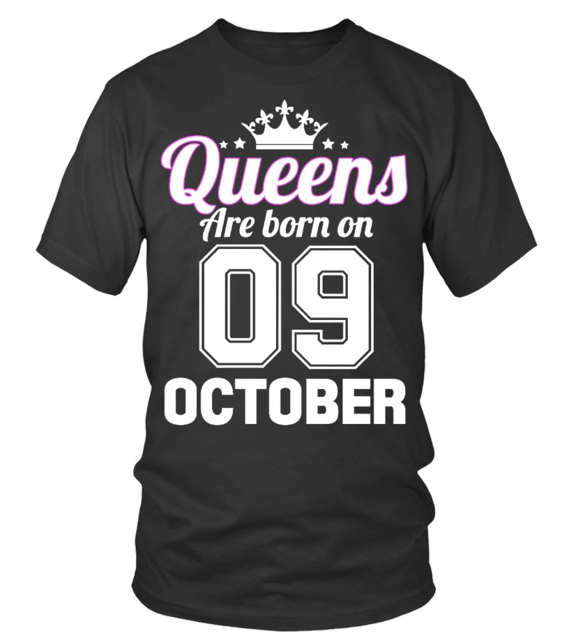 QUEENS ARE BORN ON 09 OCTOBER