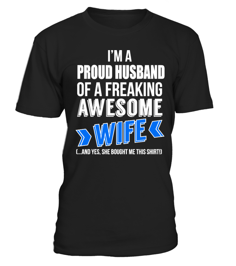 FUNNY SHIRT FOR A PROUD HUSBAND