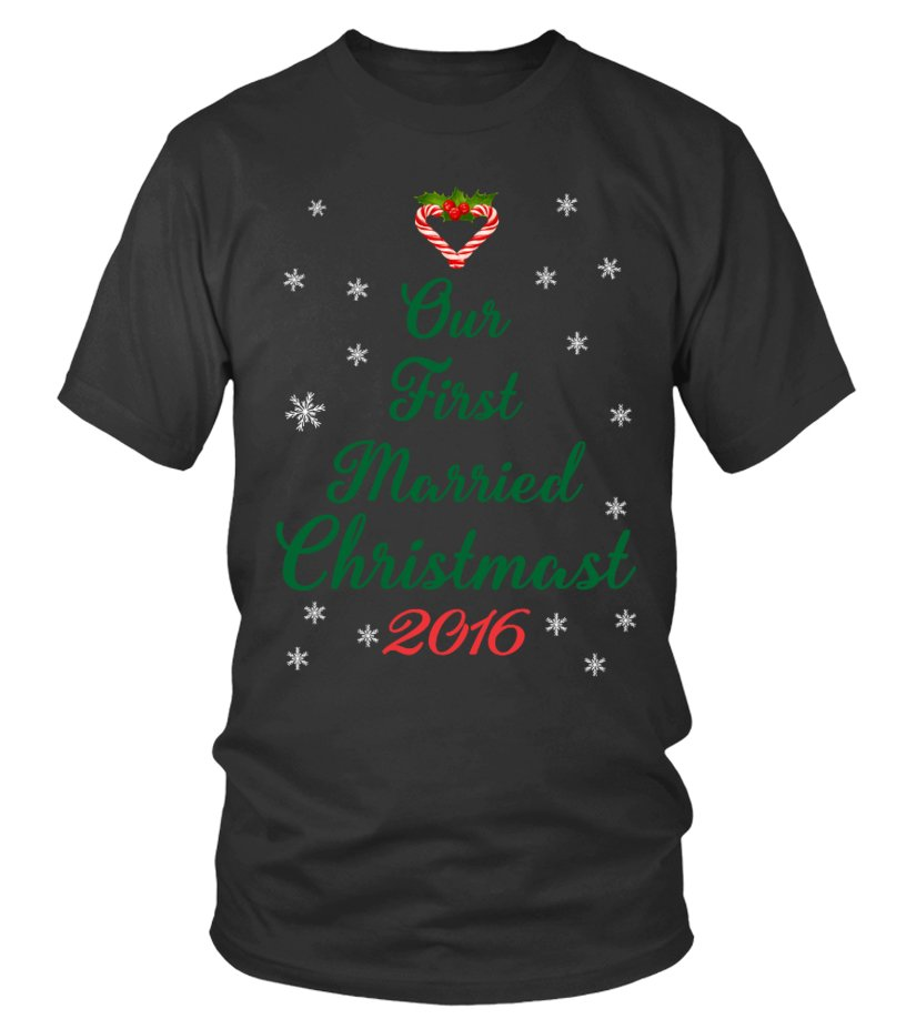 Best Christmas - First Christmas Round neck T-Shirt Unisex