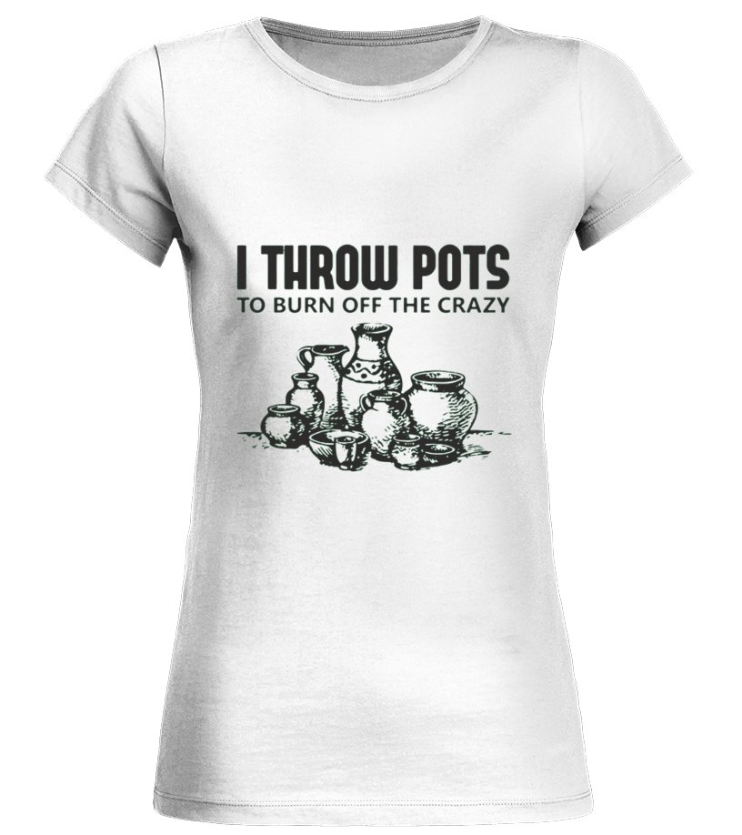 7ce17226 Funny Pottery - Pottery Tshirt Round neck T-Shirt Woman