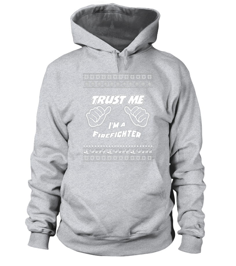 Best Christmas - trust me im a firefighter merry christmas birthday gift mug Hoodie Unisex