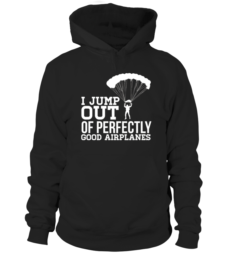 Funny Sports V-neck For You - I Jump Out Of Perfectly Good Airplanes Funny  Skydiving Shirt