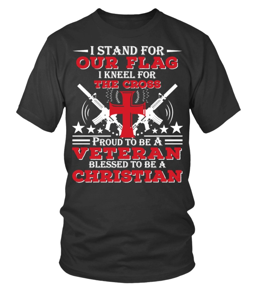 Stand Flag Kneel Cross Veteran Christian