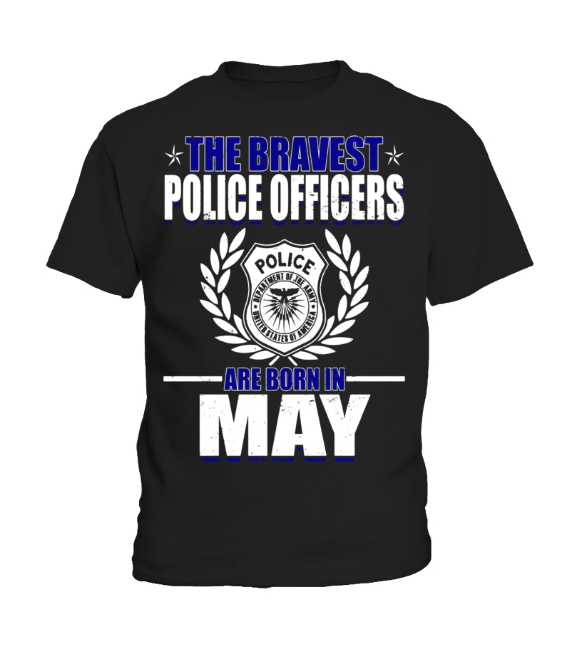 Amazing May T-Shirt - The Bravest Police Officers Police Are Born In May Shirts Kid T-Shirt