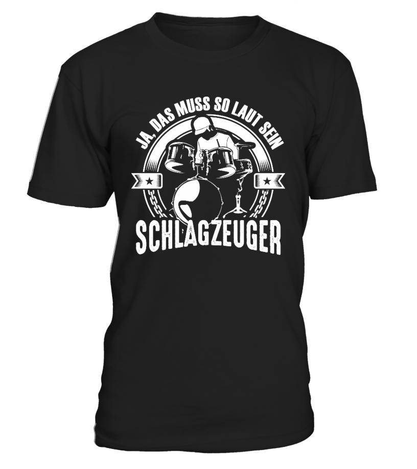 Schlagzeuger, ja, das muss so laut sein - T-Shirt Hoodie