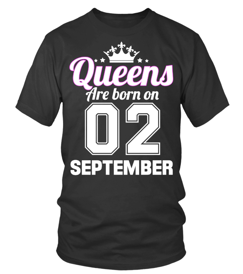 QUEENS ARE BORN ON 02 SEPTEMBER
