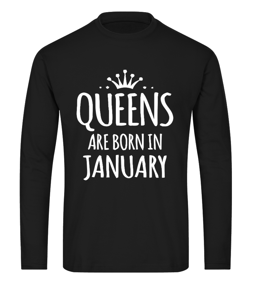 Shop January Birthday - Queens Are Born In January T-Shirts Long sleeved T-shirt Unisex