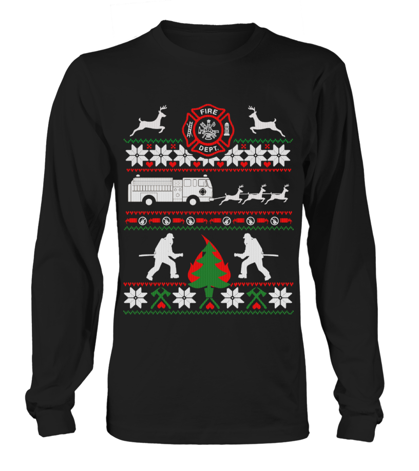 Funny Christmas - FIREFIGHTER UGLY CHRISTMAS SWEATSHIRT Long sleeved T-shirt Unisex