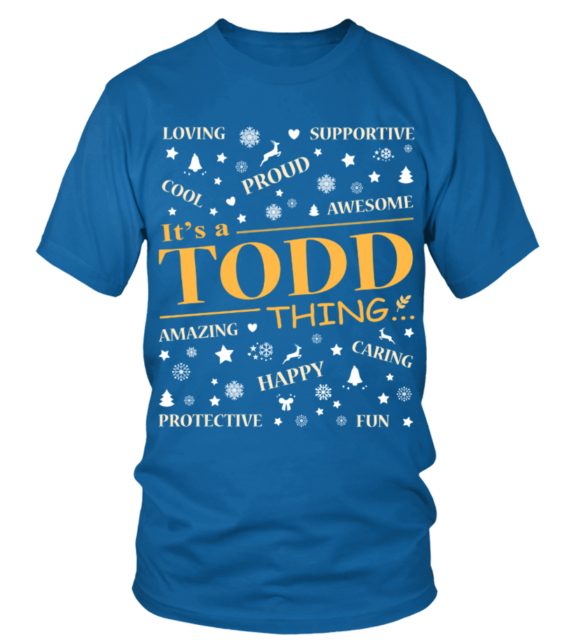 IT IS TODD THING