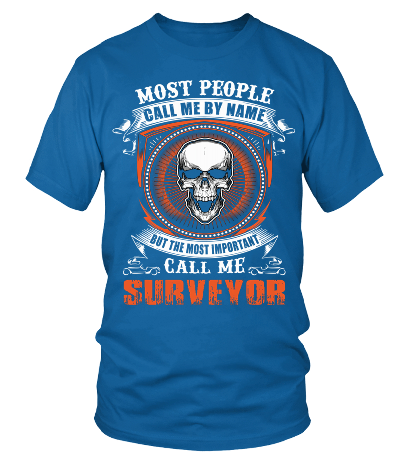 Awesome Surveyor - SURVEYOR Round neck T-Shirt Unisex