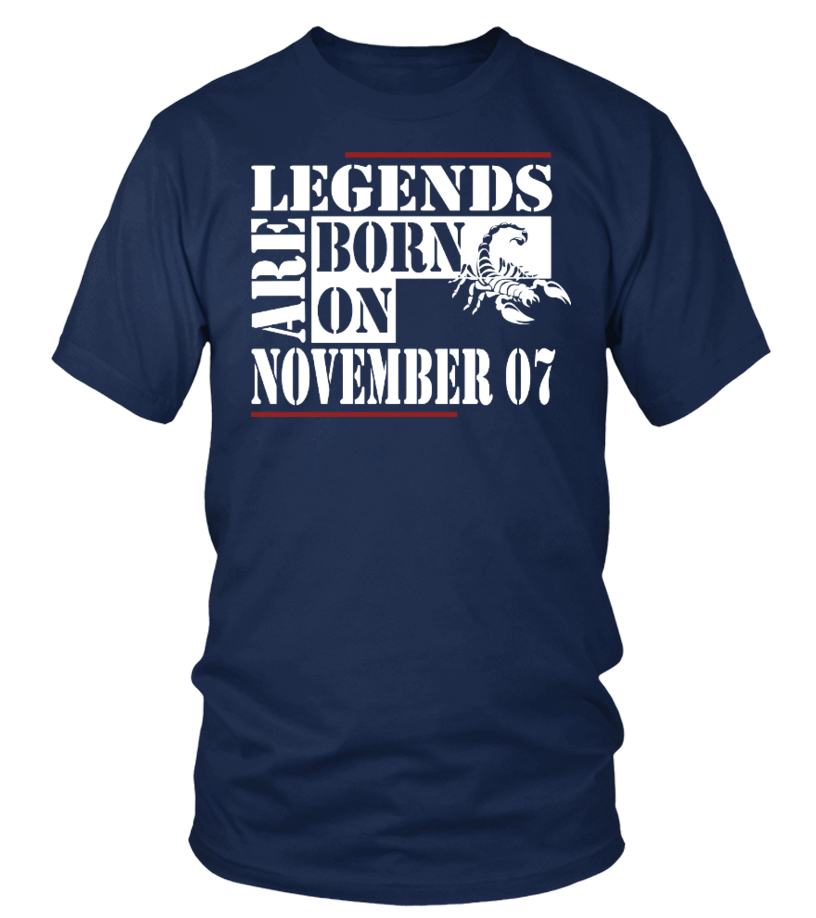 Legends are born on November 07 Shirts