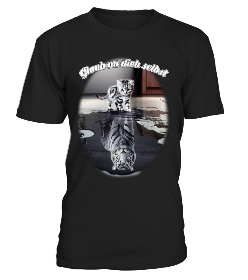 Glaub an dich selbst - Katzen T-shirt