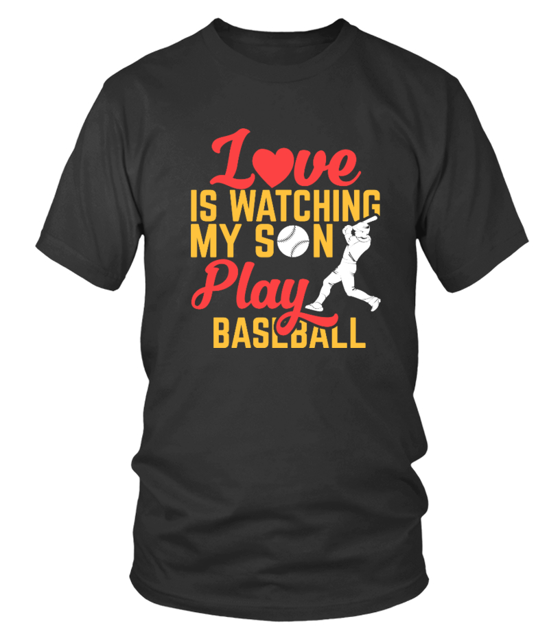 Funny Baseball - Love is Watching My Son Play Baseball Round neck T-Shirt Unisex