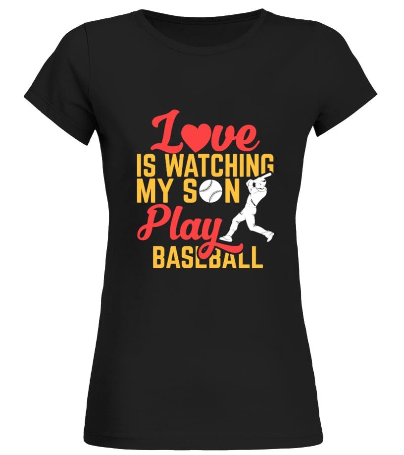 Funny Baseball - Love is Watching My Son Play Baseball Round neck T-Shirt Woman