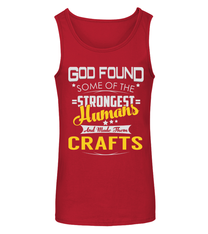 Funny Crafts - CRAFTS - Strongest Humans Name Shirts Tanktop Unisex