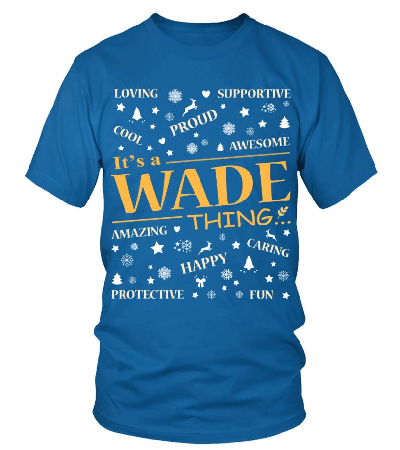 IT IS WADE THING