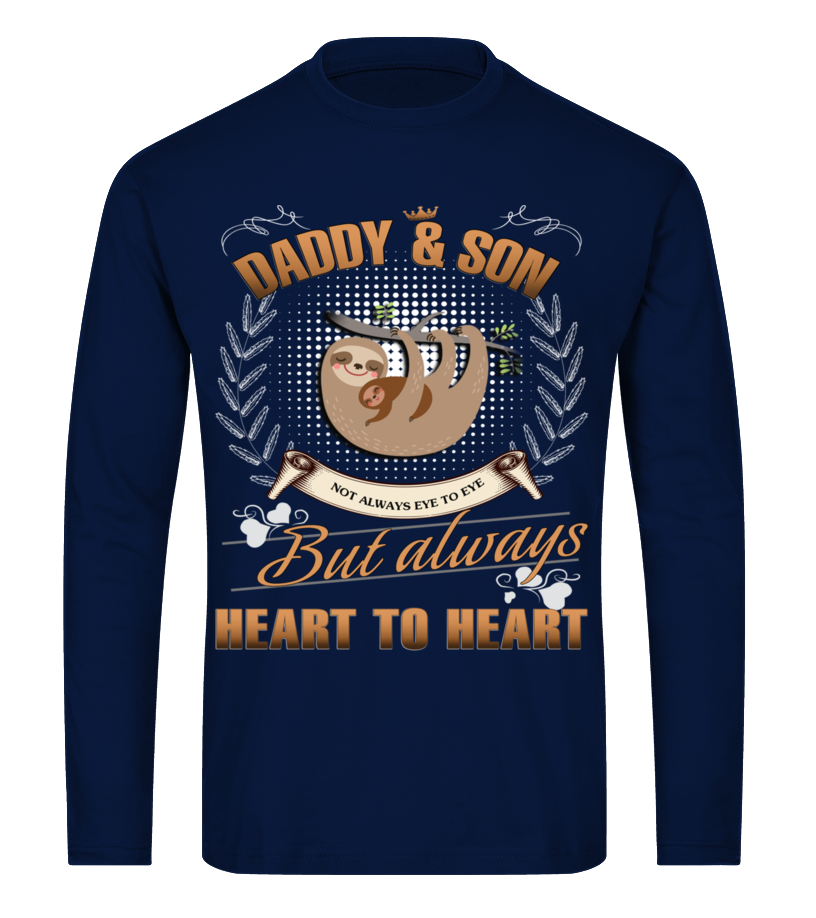 Shop Father T-Shirt - SLOTH DADDY AND SON NOT ALWAYS EVE TO EV Long sleeved T-shirt Unisex