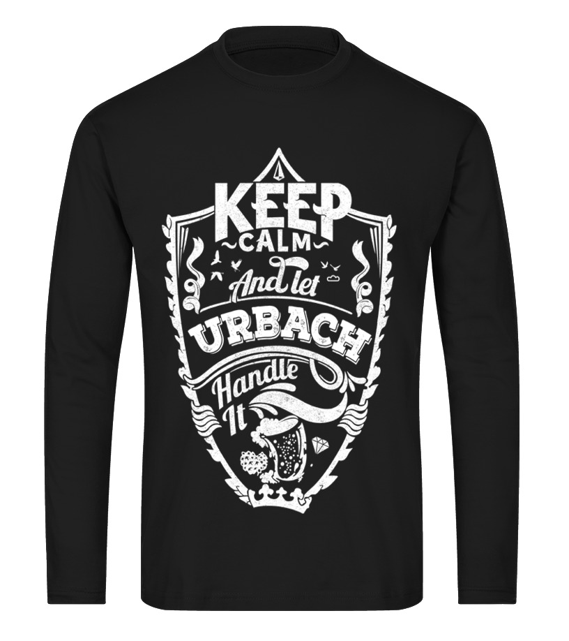 URBACH Keep Calm And Let  Handle It