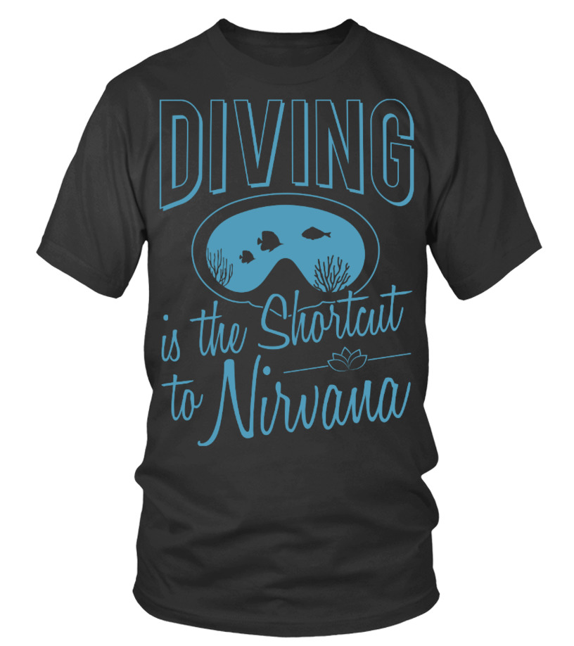 Diving is the Shortcut to Nirvana
