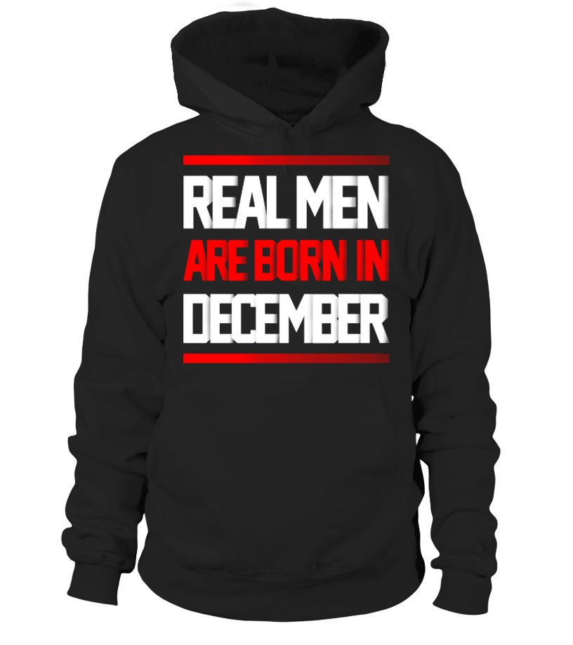 Real Men Are Born In December
