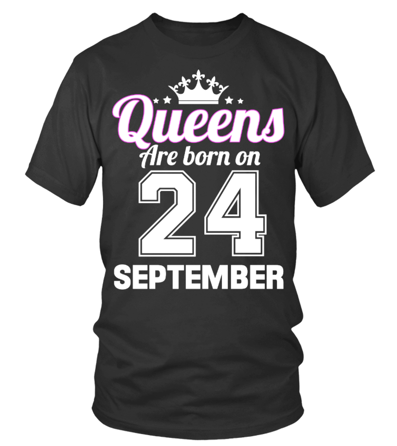 QUEENS ARE BORN ON 24 SEPTEMBER
