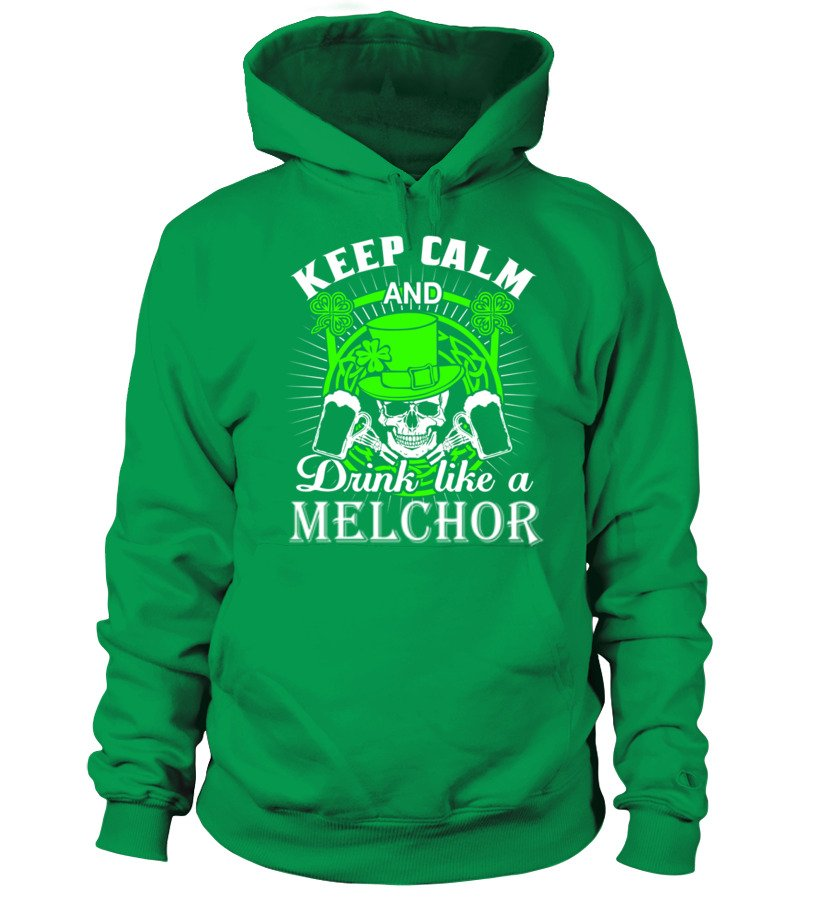 Keep Calm And Drink Like A MELCHOR