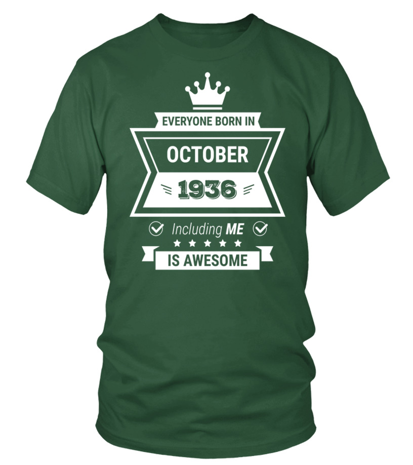 Everyone born in 1936 October including me is AWESOME
