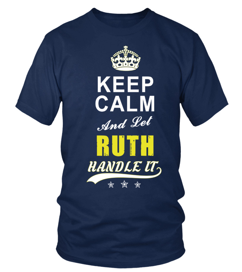 Ruth Keep Calm And Let Handle It