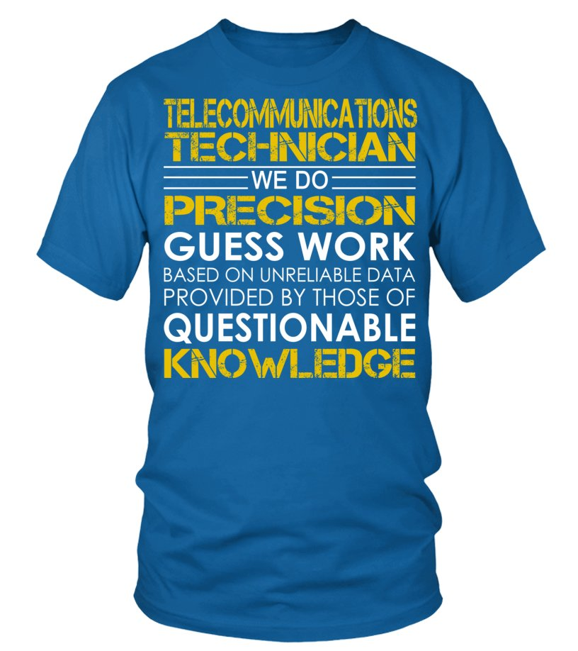 Telecommunications Technician We Do Precision Guess Work