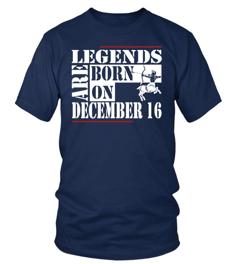 Legends are born on December 16 Shirts
