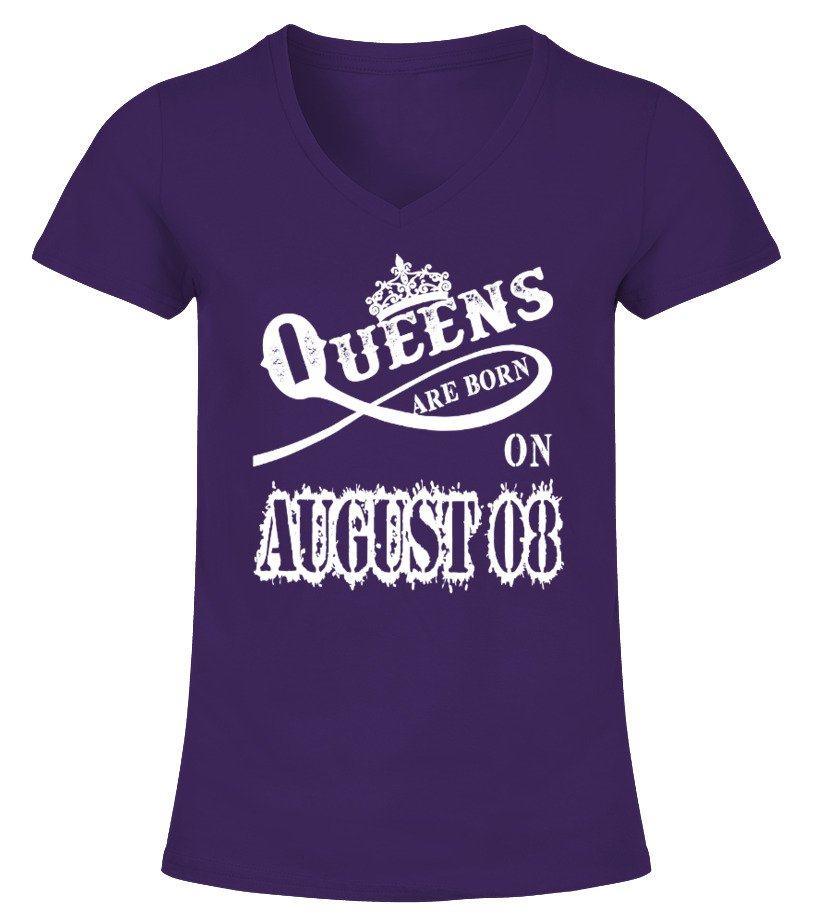 Queens are born on August 08
